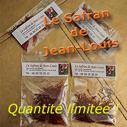 Quantité limitée : SAFRAN de Jean-Louis !